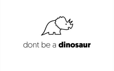 Don't be a Dinosaur – Start Using Video